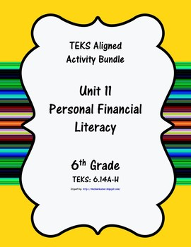 Unit 11 - Personal Financial Literacy - Activities - 6th Grade Math TEKS