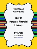 Unit 11 - Personal Financial Literacy - Activities - 6th G