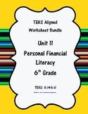 Unit 11 - Financial Literacy - Worksheets - 6th Grade Math TEKS