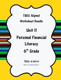 Unit 11 - Personal Financial Literacy - Worksheets - 6th G