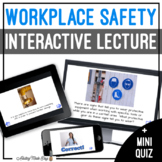 Unit 11 Workplace Safety - Digital Interactive Lecture