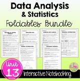 Data Analysis and Statistics FOLDABLES™ (Algebra 2 - Unit 13)