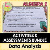 Data Analysis Activities and Assessments (Algebra 2 - Unit 13)
