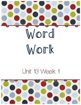 Unit 13 Week 1 Word Work