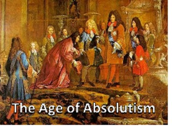 Unit 14: Absolutism (World History/Global 9 Ch17)