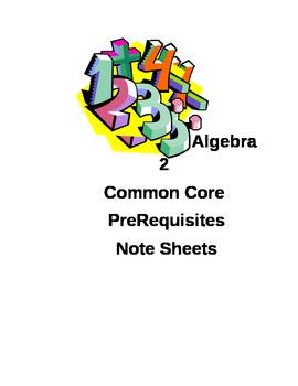 Unit 1A Prerequisite Student Notesheets for Common Core Algebra 2