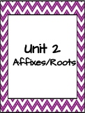 Vocabulary Unit 2 Affixes/Roots Word Wall