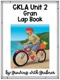 Unit 2 CKLA First Grade - Gran Lap Book