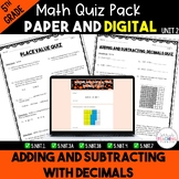 Adding and Subtracting Decimals Quizzes *5th* {Unit 2}