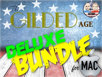 Gilded Age & Progressive Era Deluxe Bundle - Keynote Version (MAC USERS ONLY)