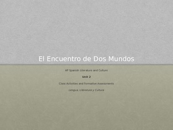 Unit 2 - Encuentro de dos mundos - AP Spanish Literature and Culture
