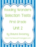 Unit 2 First Grade Selection Tests- McGraw Hill's Reading Wonders