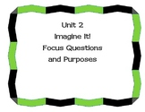 Unit 2 Imagine It! First Grade Focus Questions and Purposes