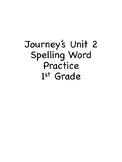 Unit 2 Journey's Spelling Words Practice