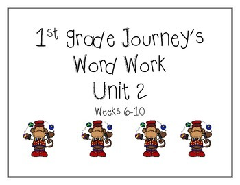 Unit 2 Journeys Word Work