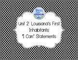 "Unit 2 Louisiana Social Studies ""I Can"" Statements"