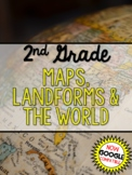 2nd Grade Maps, Landforms, & the World (Social Studies)