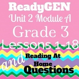 Unit 2 Module A Lessons 1-18 Grade 3 with Close Read Readi