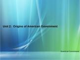 Unit 2: Origins of American Government Bundle