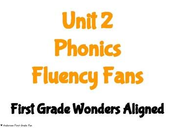 Unit 2 Phonics Fluency Fans- Wonders