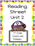 Unit 2, Reading Street, 2nd Grade, Centers and Printables
