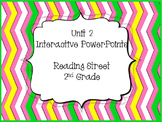 Unit 2, Reading Street, 2nd Grade, PowerPoints for Intervention Groups