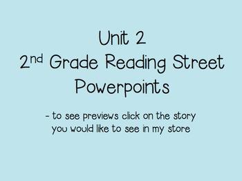 Unit 2  2nd Grade Reading Street Powerpoints Bundle
