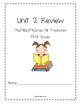 Unit 2 Review Pack for Macmillan/McGraw-Hill Treasures, First Grade