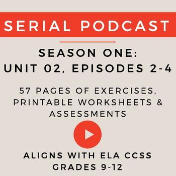Unit 2: Serial Podcast Lesson Plans & Printable Worksheets