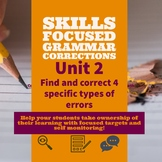 Unit 2 - Skills Focused Grammar Corrections Lesson w/ Self-Monitoring 7-12