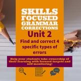 Unit 2 - Skills Focused Grammar Corrections Lesson w/ Self