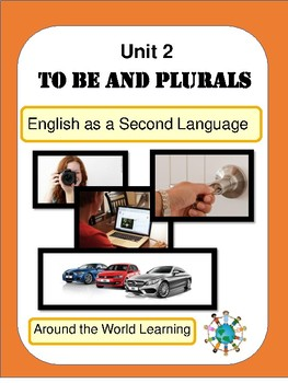 Unit 2: To Be and Plurals