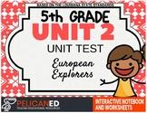Unit 2 Unit Test – European Explorers