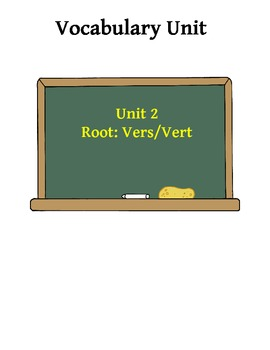 Vocabulary Unit 2: Vers/Vert Root Word Activities