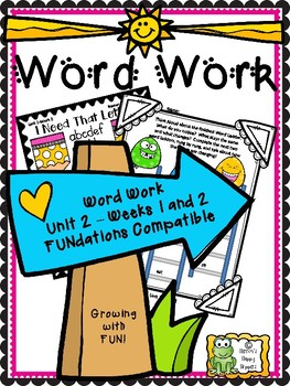 Unit 2 - Weeks 1 and 2 Fun On the Way Word Work Tasks
