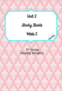 Unit 2 Week 2 Study Guide- Reading Wonders