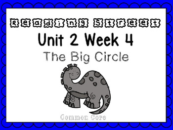 Unit 2 Week 4 The Big Circle Reading Street Power Point. First Grade