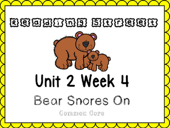 Unit 2 Week 4. Reading Street. Power Point First Grade. Bear Snores On