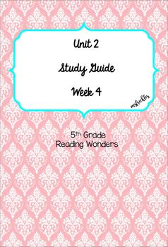 Unit 2 Week 4 Study Guide- Reading Wonders