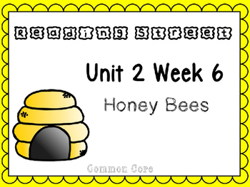 Unit 2 Week 6. Reading Street. First Grade. Power Point. Honey Bees.