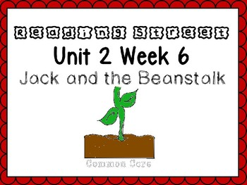 Unit 2 Week 6. Reading Street Power Point. Kindergarten. Jack and the Beanstalk