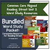 Unit 2 Word Study Packet Bundle