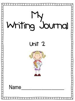 Unit 2 Writing Journal Prompts Macmillan/McGraw-Hill Treasures First Grade