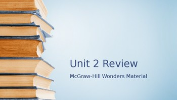 Unit 2 review McGraw Hill 3rd grade