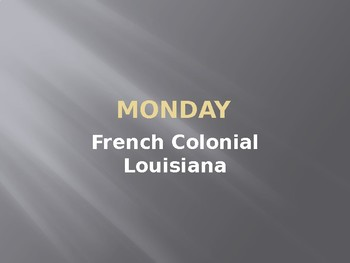 Unit 3: Colonial Louisiana Topic 2 Powerpoint