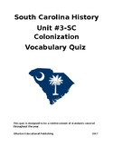 Unit 3- Colonization of SC Vocabulary Quiz