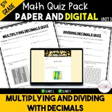 Multiplying and Dividing Decimals Quizzes *5th* {Unit 3}