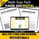 Multiplying and Dividing Decimals Quiz Bundle - Digital and Paper