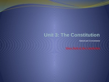 Unit 3: Constitution Bundle