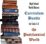 Units 3-4 Curriculum Bundle for World History (Postclassical World)